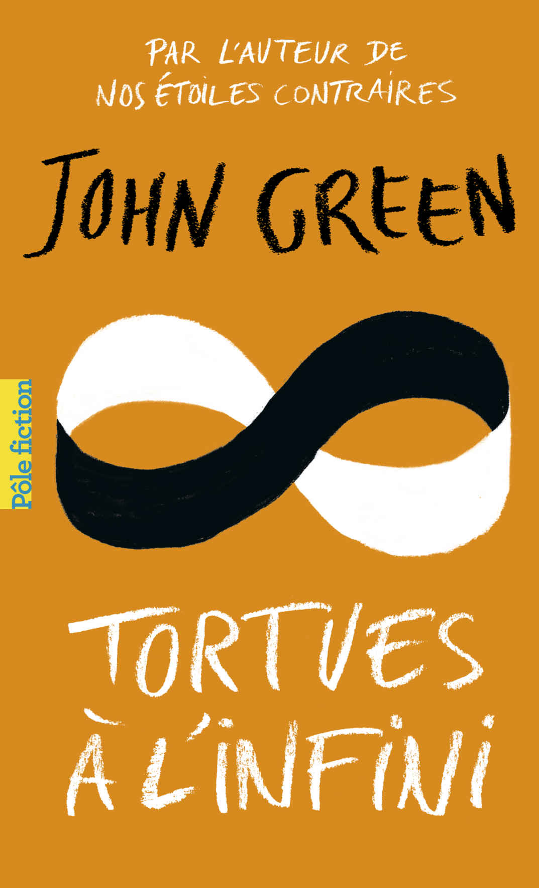 Tortues à l'infini - John Green